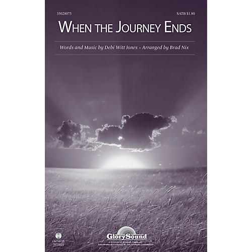 Shawnee Press When the Journey Ends SATB arranged by Brad Nix