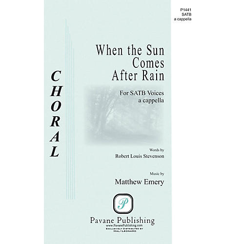 Pavane When the Sun Comes After Rain SATB a cappella composed by Matthew Emery