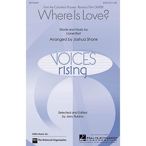 Hal Leonard Where Is Love SATB arranged by Joshua Shank
