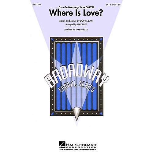 Hal Leonard Where Is Love? (from Oliver) SATB arranged by Mac Huff