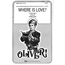 TRO ESSEX Music Group Where Is Love? (from Oliver) SSA Arranged by Norman Leyden