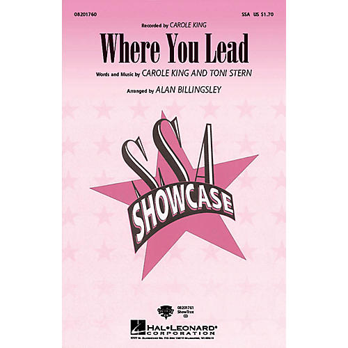 Hal Leonard Where You Lead ShowTrax CD by Carole King Arranged by Alan Billingsley