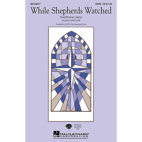 Hal Leonard While Shepherds Watched 3-Part Mixed Arranged by Kirby Shaw