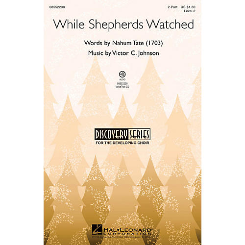 Hal Leonard While Shepherds Watched (Discovery Level 2) VoiceTrax CD Composed by Victor C. Johnson