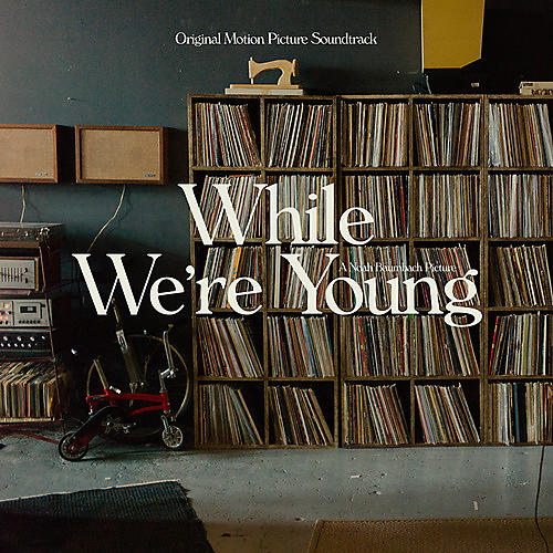 Alliance While We'Re Young (Original Soundtrack a - While We're Young (Original Soundtrack Album)