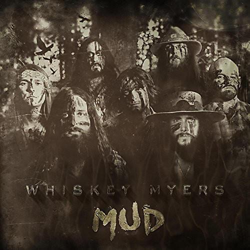 Alliance Whiskey Myers - Mud