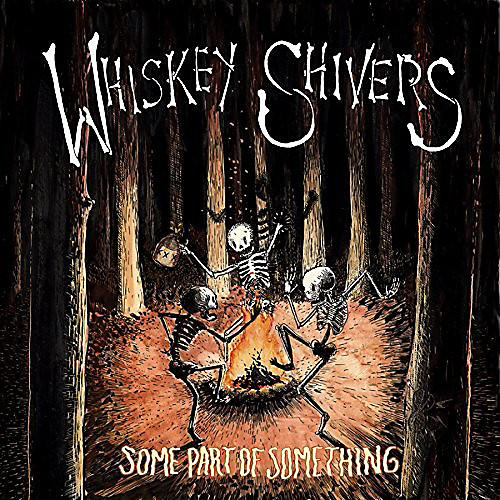 Alliance Whiskey Shivers - Some Part Of Something