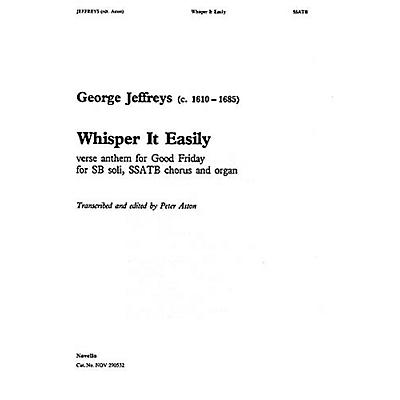 Novello Whisper It Easily SSATB Composed by George Jeffreys Edited by Peter Aston