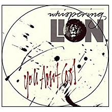 Whispering Lion - You Ain't Cool