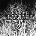 Alliance Whispering Trees - The Whispering Trees (A Compilation Of Belgian Cold Wave & Post Punk79-86) / Various thumbnail
