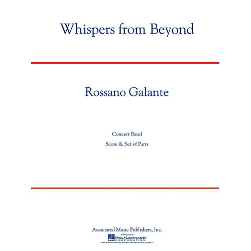 G. Schirmer Whispers from Beyond Concert Band Level 3 Composed by Rossano Galante