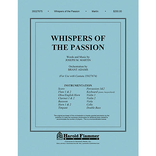 Shawnee Press Whispers of the Passion Chamber Orchestra composed by Joseph M. Martin