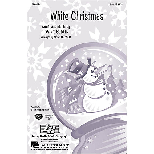 Hal Leonard White Christmas 2-Part arranged by Mark Brymer