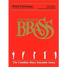 Canadian Brass White Christmas Brass Ensemble Series by Irving Berlin