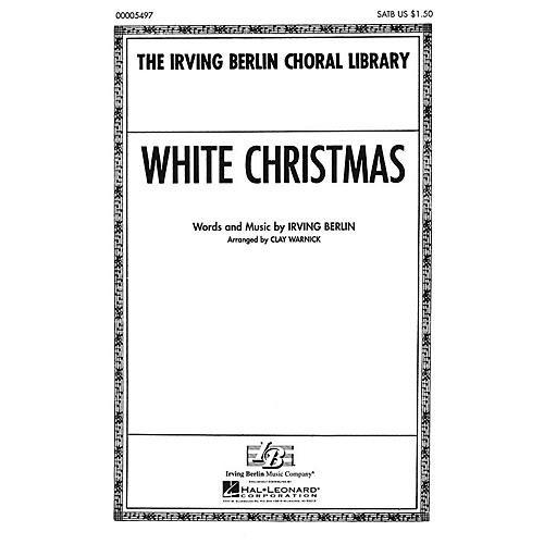 Hal Leonard White Christmas (SATB) SATB arranged by Clay Warnick