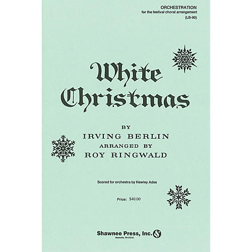 Shawnee Press White Christmas Score & Parts arranged by Roy Ringwald