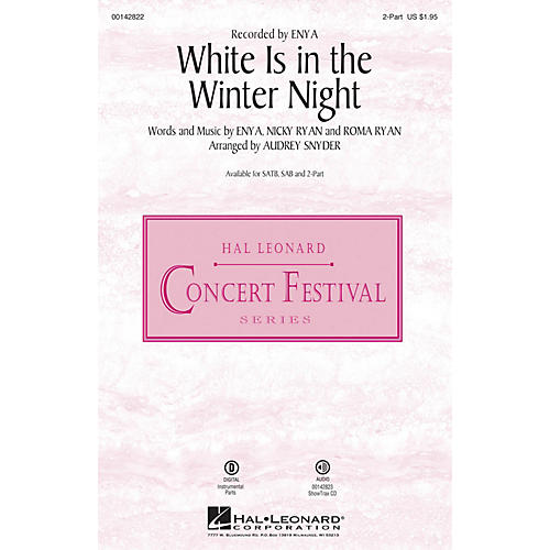 Hal Leonard White Is in the Winter Night 2-Part by Enya arranged by Audrey Snyder