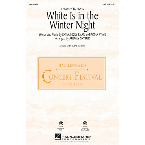 Hal Leonard White Is in the Winter Night SAB by Enya arranged by Audrey Snyder