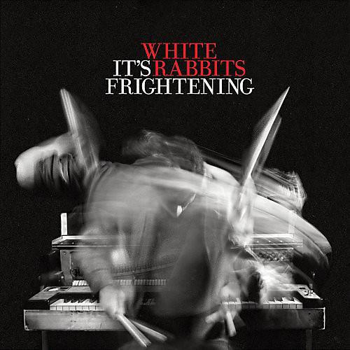Alliance White Rabbits - It's Frightening