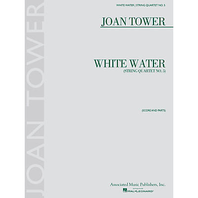 G. Schirmer White Water: String Quartet No. 5 String Ensemble Series Softcover Composed by Joan Tower