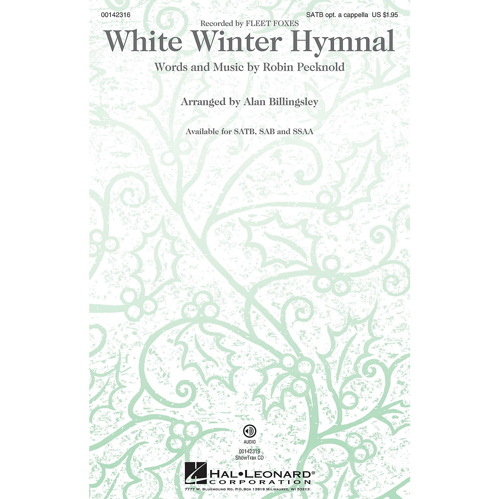 Hal Leonard White Winter Hymnal SATB by Fleet Foxes arranged by Alan Billingsley