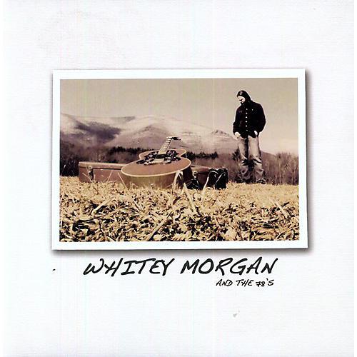 Alliance Whitey Morgan - Whitey Morgan & the 78S