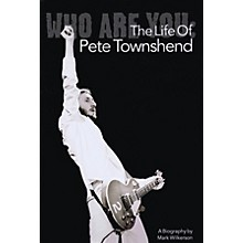 Omnibus Who Are You: The Life of Pete Townshend Omnibus Press Series Softcover
