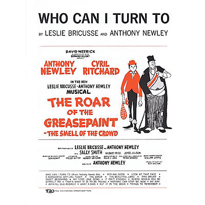 TRO ESSEX Music Group Who Can I Turn To Richmond Music ¯ Sheet Music Series