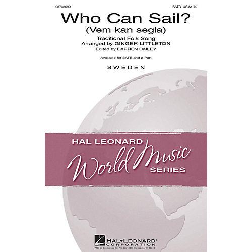 Hal Leonard Who Can Sail? (Vem kan segla) 2-Part Arranged by Ginger Littleton