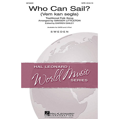 Hal Leonard Who Can Sail? (Vem kan segla) SATB arranged by Ginger Littleton