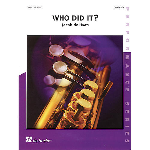 De Haske Music Who Did It? (Score and Parts) Concert Band Composed by Various