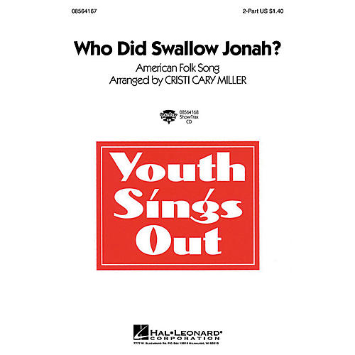 Hal Leonard Who Did Swallow Jonah? 2-Part arranged by Cristi Cary Miller