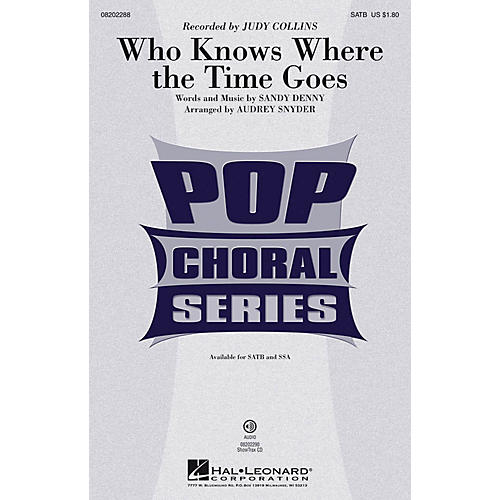 Hal Leonard Who Knows Where the Time Goes SSA by Judy Collins Arranged by Audrey Snyder