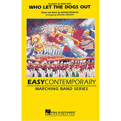 Hal Leonard Who Let the Dogs Out Marching Band Level 2 by Baha Men Arranged by Michael Sweeney