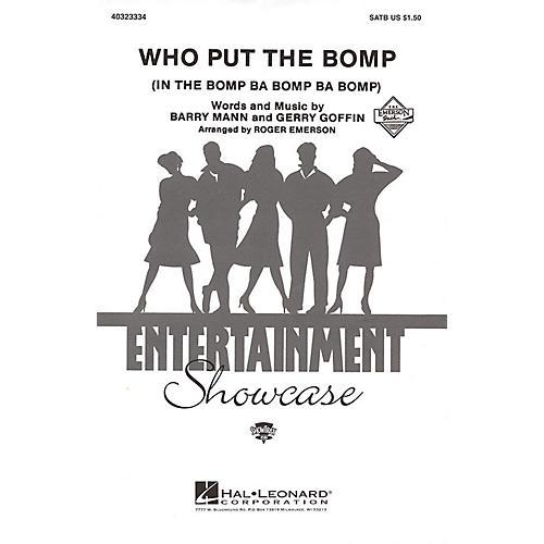 Hal Leonard Who Put the Bomp SATB arranged by Roger Emerson