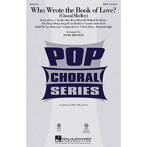 Hal Leonard Who Wrote the Book of Love? (Choral Medley) SATB arranged by Mark Brymer