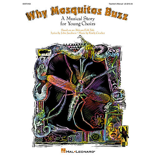 Hal Leonard Why Mosquitos Buzz (Musical) ShowTrax CD Composed by John Jacobson