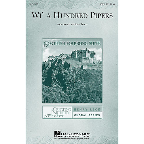 Hal Leonard Wi' a Hundred Pipers (from Scottish Folksong Suite) (SATB) SATB arranged by Ken Berg