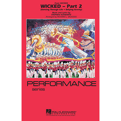 Hal Leonard Wicked - Part 2 Marching Band Level 4 Arranged by Richard L. Saucedo