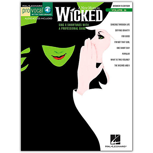 Hal Leonard Wicked - Pro Vocal Songbook for Female Singers, Volume 36 (Book/Online Audio)