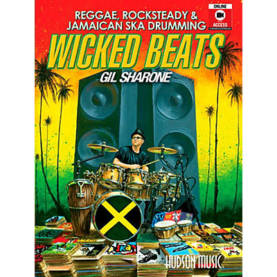 Hudson Music Wicked Beats: Jamaican Ska, Rocksteady & Reggae Drumming By Gil Sharone Book/DVD/Online