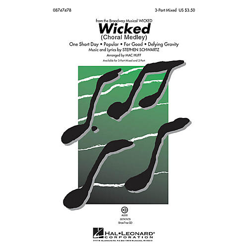 Hal Leonard Wicked (Choral medley) ShowTrax CD Arranged by Mac Huff