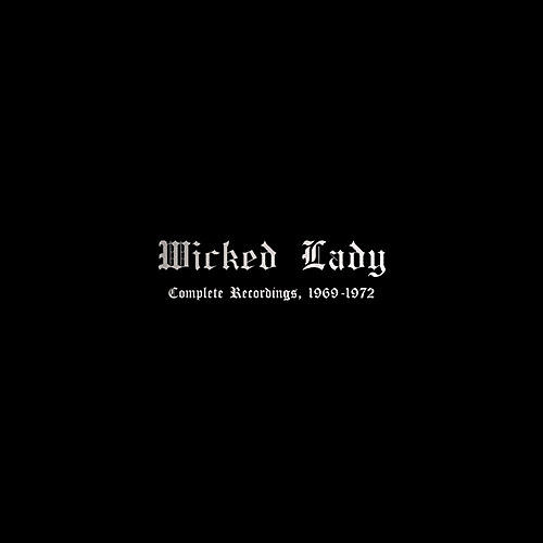 Alliance Wicked Lady - Complete Recordings, 1969-1972