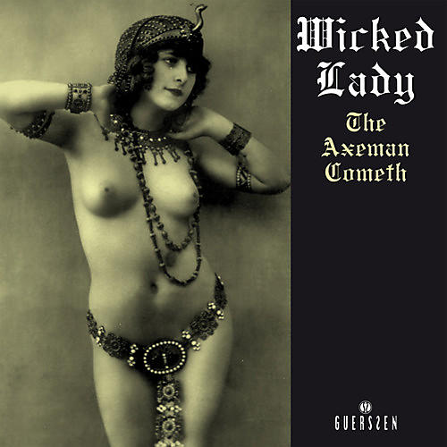 Alliance Wicked Lady - The Axeman Cometh
