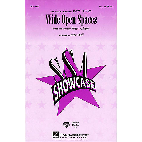 Hal Leonard Wide Open Spaces SSA by Dixie Chicks arranged by Mac Huff