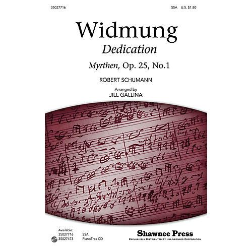 Shawnee Press Widmung (Classics for Children Series) SSA arranged by Jill Gallina