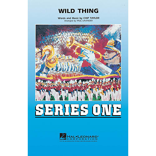 Hal Leonard Wild Thing Marching Band Level 2 Arranged by Paul Lavender