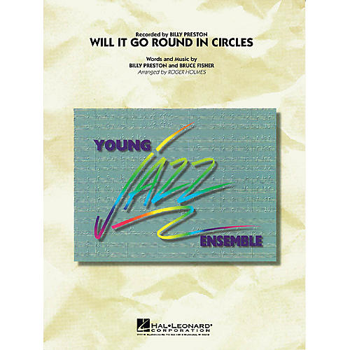 Hal Leonard Will It Go Round in Circles? Jazz Band Level 3 Arranged by Roger Holmes