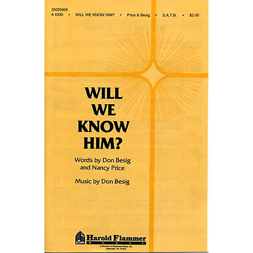 Hal Leonard Will We Know Him? SATB