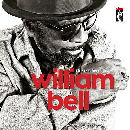 Alliance William Bell - This Is Where I Live